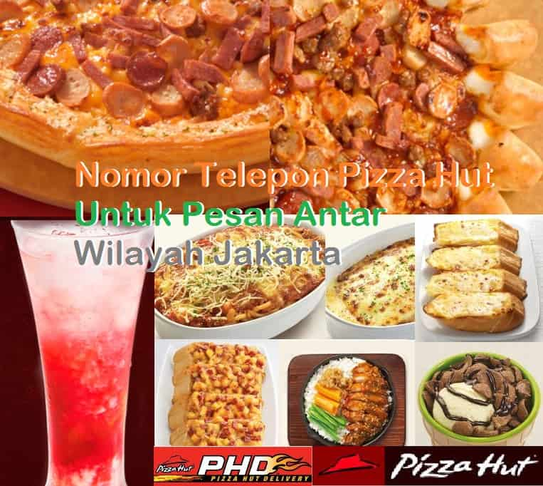 Nomor Telepon Pizza Hut Jakarta