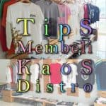 tips beli kaos distro online