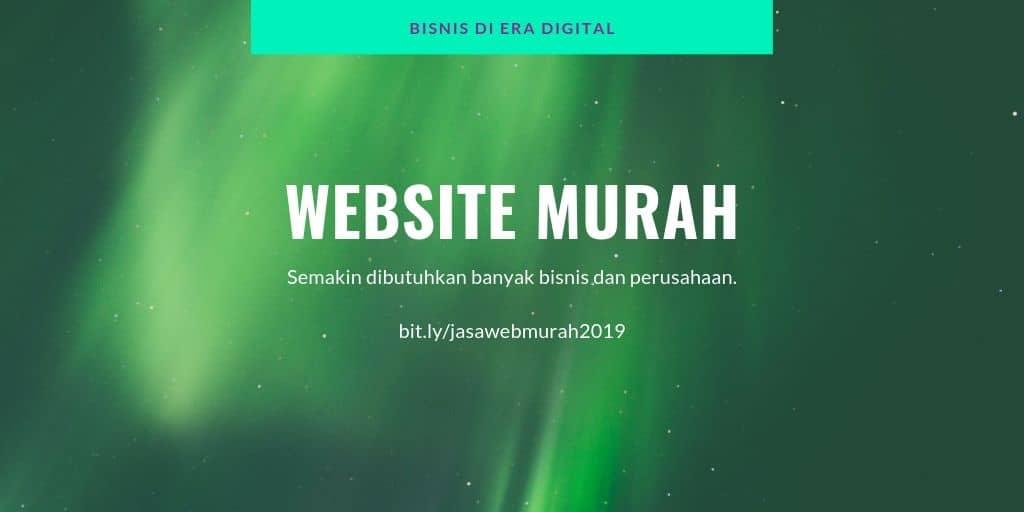 Jasa Website Murah Semakin Banyak Dibutuhkan Untuk Bisnis