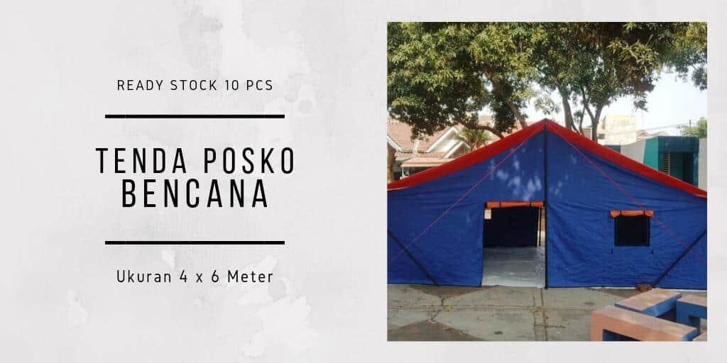 Ready Stock Tenda Posko Bencana 10 Pcs, Harga Rp. 2.9 juta