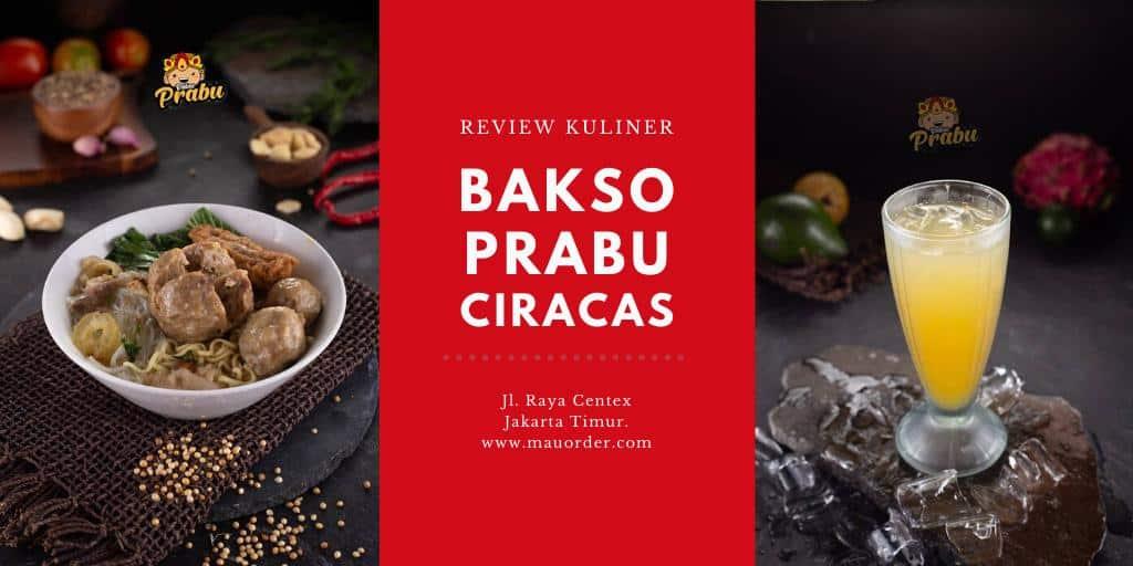 Review Kuliner: Bakso Prabu di Ciracas Jakarta Timur